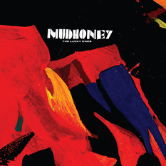 Mudhoney-The Lucky Ones